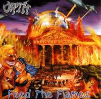 Orth - Feed the Flames (CD, Käytetty)