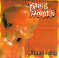 Planta Cadaver - Ultimo Acto (CD, Used)