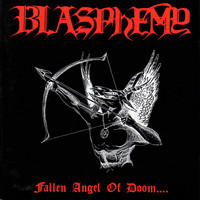 Blasphemy - Fallen Angel of Doom... (CD, Käytetty)