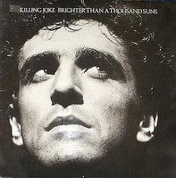 Killing Joke – Brighter Than A Thousand Suns (CD, Käytetty)