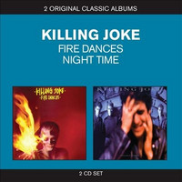 Killing Joke &#8206 – Fire Dances / Night Time (Used)