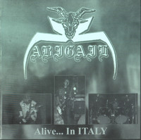 Abigail – Alive... In Italy (CD, Used)