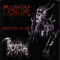Martire / Thronium  – United In Hell (CD, Käytetty)