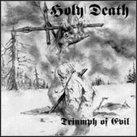 Holy Death – Triumph Of Evil (CD, Used)