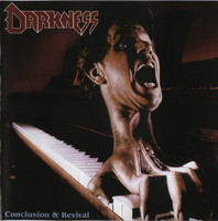 Darkness – Conclusion & Revival (CD, Käytetty)