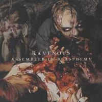 The Ravenous – Assembled In Blasphemy (CD, Käytetty)