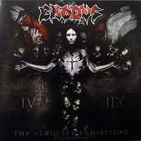 Exodus - The Atrocity Exhibition, Exhibit A (CD, Used)
