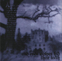 ...And Even Wolves Hid Their Teeth And Tongue Wherever Shelter Was Given (CD, Used)
