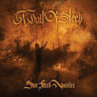 Wall Of Sleep – Sun Faced Apostles (CD, Used)