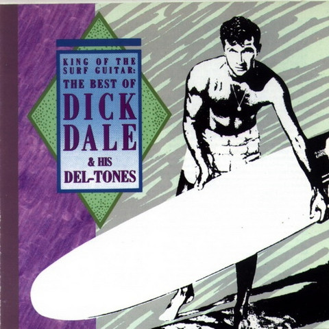 Dick Dale & His Del-Tones – King Of The Surf Guitar (CD, Used)