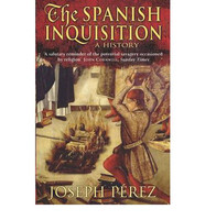 Spanish Inquisition : A History (uusi)