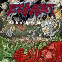 Ezy Meat - Rockin' the Colosseum (LP, Uusi)