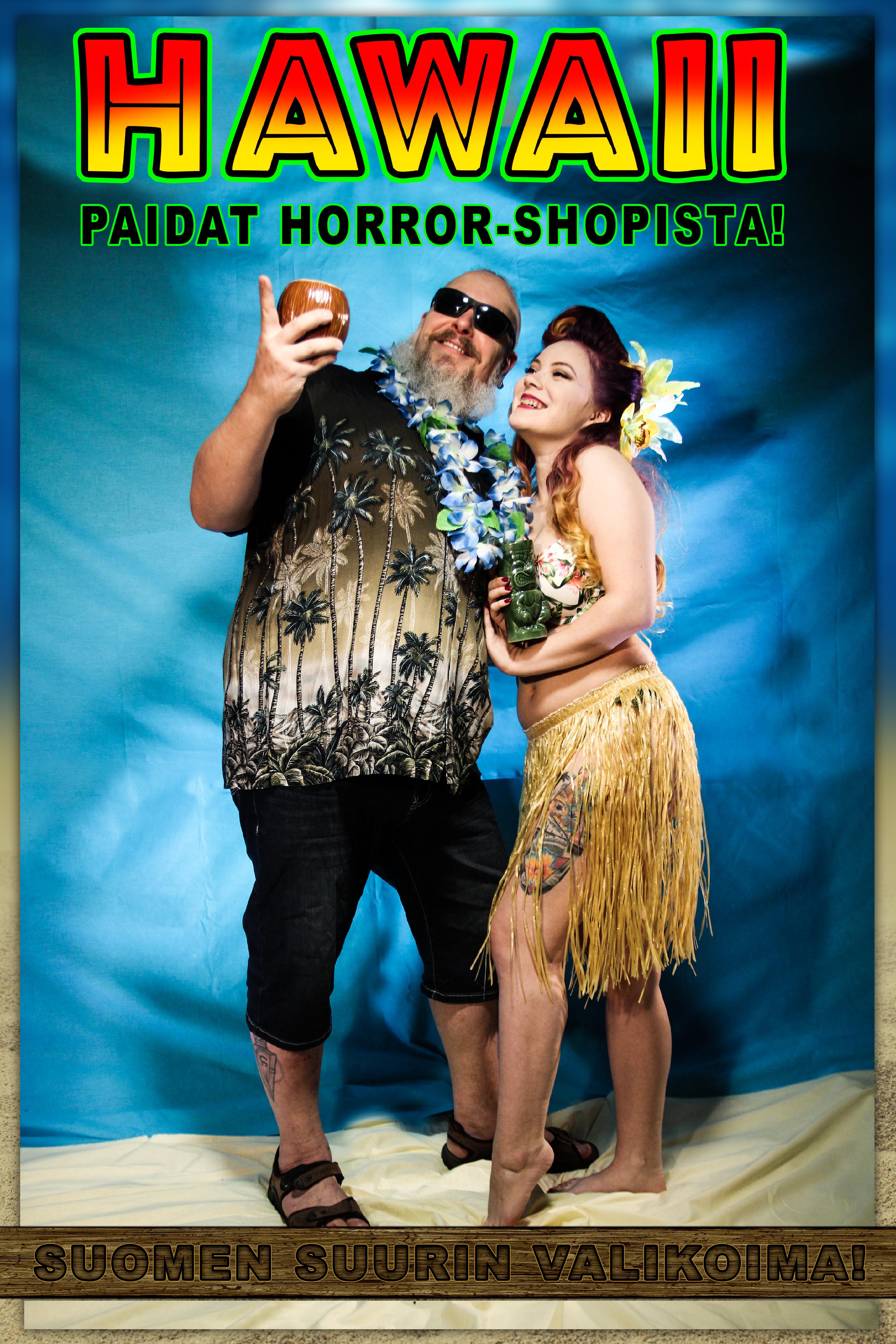 HAWAII paidat Horror-Shopista!