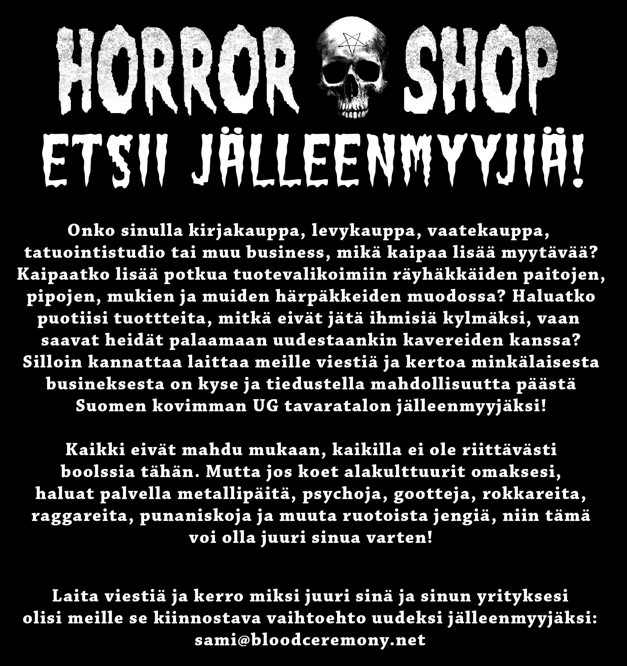 HORROR-SHOP ETSII JÄLLEENMYYJIÄ