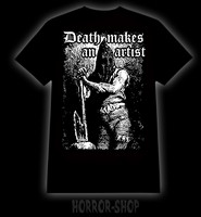 Death makes an artist, T-shirt and Ladyfit