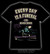 Every day is a funeral for hearse driver, t-shirt and ladyfit
