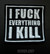 I Fuck Everything I Kill -patch