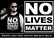 No lives matter, t-shirt, tanktop and Ladyfit