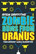 Zombie bums from Uranus.(used)