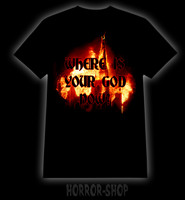 Where is your God now? t-shirt