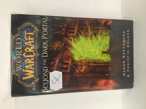 World of Warcraft: Beyond the Dark Portal (Pehmeäkantinen)
