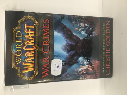 World Of Warcraft: War Crimes (Pehmeäkantinen)