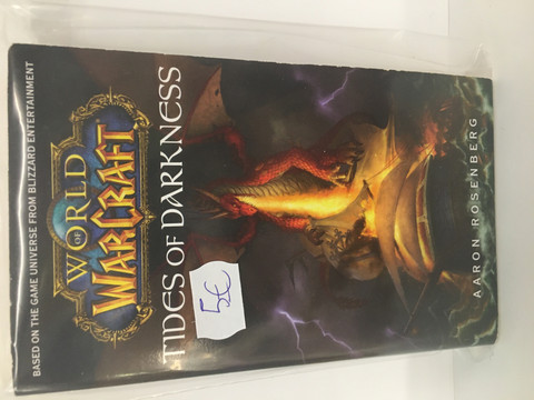 World Of Warcraft: Tides Of Darkness (Pehmeäkantinen)