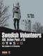 Action Pack #15: Swedish Volunteers