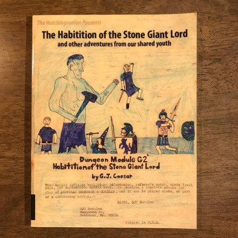 The Habitition of the Stone Giant Lord (and other adventures from our shared youth)