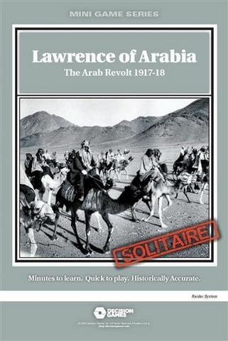 Lawrence of Arabia: The Arab Revolt 1917-18