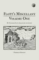 Flott's Miscellany Volume One