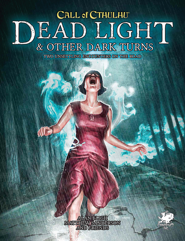 Call of Cthulhu: Dead Light & Other Dark Turns