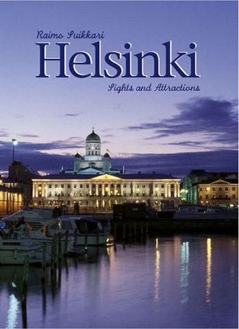 Helsinki Sights and Attractions (englanti, pehmeäkantinen)