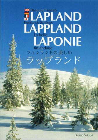 Beautiful Finnish Lapland (englanti-saksa-ranska-japani, pehmeäkantinen)