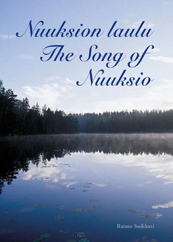 Nuuksion Laulu / The Song of Nuuksio (suomi-englanti, kovakantinen)