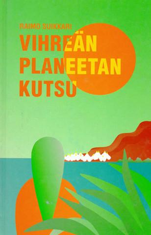 Vihreän planeetan kutsu