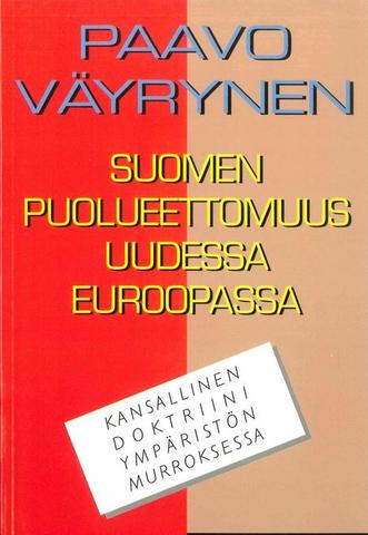 Suomen puolueettomuus uudessa euroopassa (1996)
