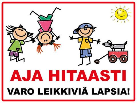 Aja Hitaasti - Varo leikkiviä lapsia 3 kyltti