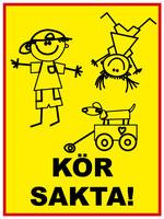 Varo lapsia 2 (svenska) kyltti