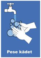 Pese kädet 2 kyltti