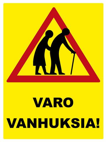 Varo vanhuksia kyltti