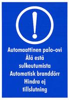 Automaattinen palo-ovi tarra