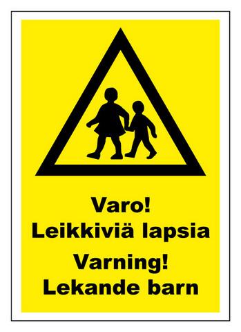 Varo leikkiviä lapsia kyltti