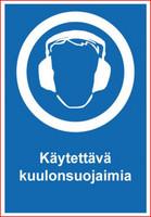 Käytettävä kuulonsuojaimia tarra