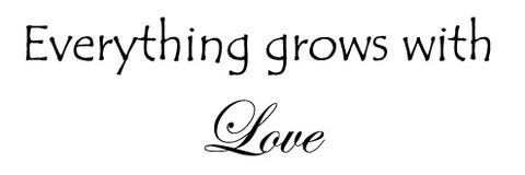 Grows with love
