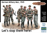 Lets Stop Them Here, German Military Men 1945 1/35