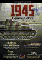 1945 German Colors, Camouflage Profile Guide