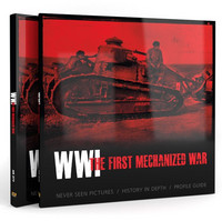 WWI THE FIRST MECHANIZED WAR