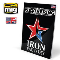 "The Weathering Magazine Special ""Iron Factory"""
