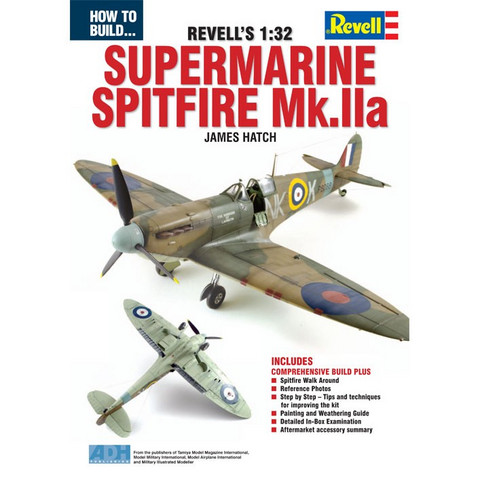 How to Build The Revell 1/32 Supermarine Spitfire Mk.II A